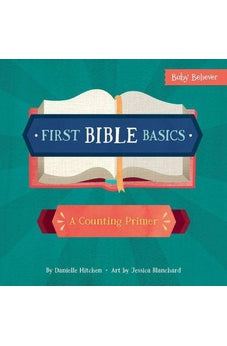 First Bible Basics: A Counting Primer (Baby Believer) 9780736972321