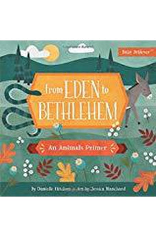 From Eden to Bethlehem: An Animals Primer (Baby Believer)