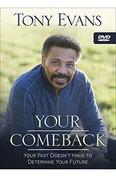 Your Comeback: Your Past Doesn't Have to Determine Your Future 9780736972888