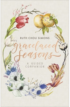 GraceLaced Seasons: A Guided Companion 9780736974905