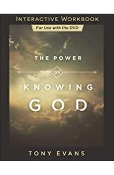 The Power of Knowing God Interactive Workbook 9780736976077