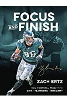 Focus and Finish: How Football Taught Me Grit, Teamwork, and Integrity 9780736979306