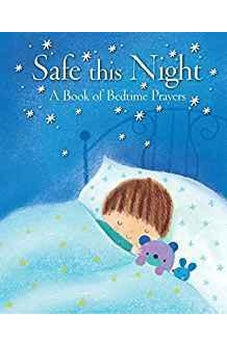 Safe This Night: A Book of Bedtime Prayers 9780745963785