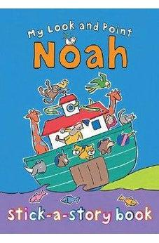 My Look and Point Noah Stick-a-Story Book 9780745963952