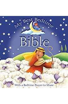 My Best Bedtime Bible: With a Bedtime Prayer to Share 9780745976082