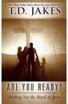 Are You Ready?: Nothing But the Blood of Jesus 9780768410082