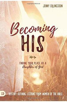 Image of Becoming His: Finding Your Place as a Daughter of God 9780768410723