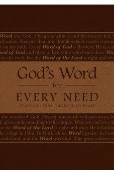 God's Word for Every Need: Devotions from the Father's Heart 9780768413762
