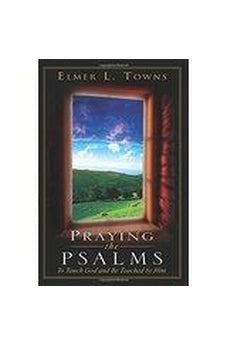 Praying the Psalms (Praying the Scriptures (Destiny Images)) 9780768421958