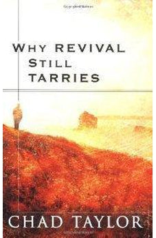 Why Revival Still Tarries 9780768422757