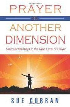 Prayer in Another Dimension 9780768425062