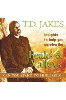 Insights to Help You Survive the Peaks & Valleys: Can You Stand to Be Blessed? 9780768427141