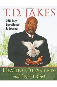 Healing, Blessings, and Freedom: 365-Day Devotional & Journal 9780768428476