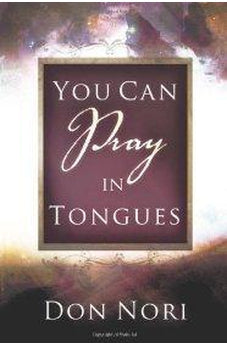 You Can Pray in Tongues 9780768430912