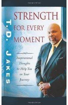 Strength for Every Moment: 50-Day Devotional 9780768431308