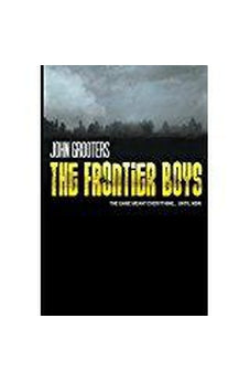 The Frontier Boys: The Novel 9780768441147