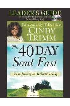 The 40 Day Soul Fast Leader's Guide Set: Includes DVD Teaching by author for small groups 9780768441918