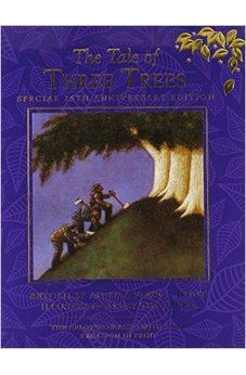 The Tale of Three Trees 25th Anniversary Edition 9780781411462