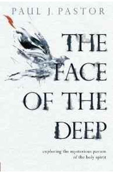 Face Of The Deep, The 9780781413329