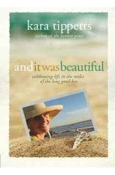 And It Was Beautiful: Celebrating Life in the Midst of the Long Good-Bye 9780781413527