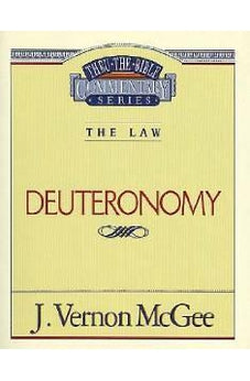 Deuteronomy (Thru the Bible) 9780785203469