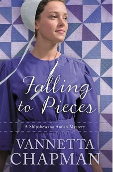 Falling to Pieces: An Amish Mystery (A Shipshewana Amish Mystery) 9780785217053