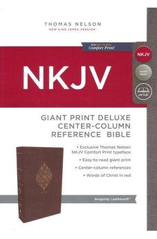 NKJV, Deluxe Reference Bible, Center-Column Giant Print, Leathersoft, Burgundy, Red Letter Edition, Comfort Print 9780785217800