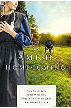 An Amish Homecoming: Four Stories 9780785218487