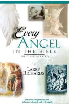Every Angel In The Bible 9780785245339