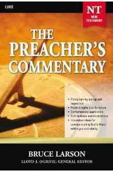 Luke: The Preacher's Commentary, Vol. 26 9780785248019