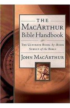 The MacArthur Bible Handbook 9780785249689