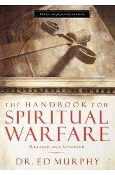 The Handbook for Spiritual Warfare: Revised & Updated 9780785250265