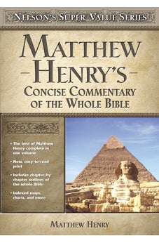 Matthew Henry's Concise Commentary on the Whole Bible (Super Value Series) 9780785250487