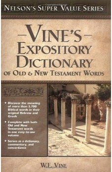 Vine's Expository Dictionary of the Old & New Testament Words (Super Value Series) 9780785250548