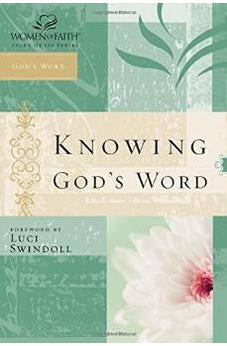 Image of Knowing God's Word: Women of Faith Study Guide Series 9780785252627