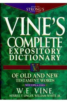 Vine's Complete Expository Dictionary of Old and New Testament Words 9780785260202