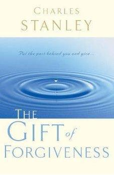 The Gift of Forgiveness 9780785264156