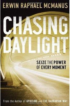 Chasing Daylight: Seize the Power of Every Moment 9780785281139