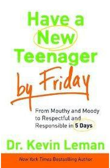 Have a New Teenager by Friday 9780800721107