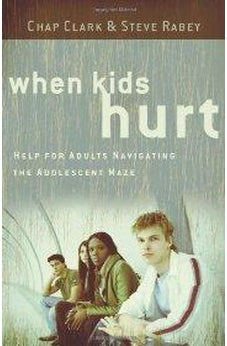 When Kids Hurt 9780801071836