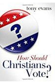 Image of How Should Christians Vote? 9780802404794