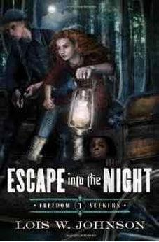 Escape Into the Night (Freedom Seekers) 9780802407160