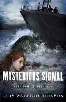 Mysterious Signal (Freedom Seekers) 9780802407207