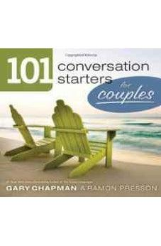 101 Conversation Starters for Couples (101 Conversations Starters) 9780802408372