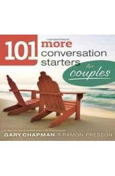 101 More Conversation Starters for Couples (101 Conversation Starters) 9780802408389