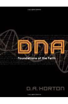 DNA: Foundations of the Faith 9780802408686