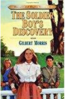 The Soldier Boy's Discovery (Bonnets and Bugles Series #4) (Book 4) 9780802409140