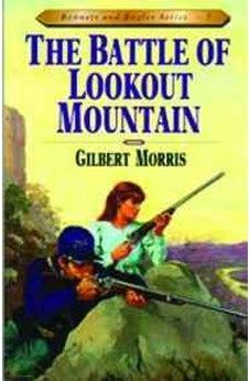 The Battle of Lookout Mountain (Bonnets and Bugles Series #7) (Book 7) 9780802409171