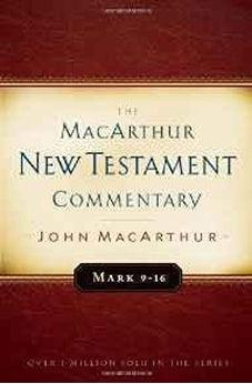Mark 9-16 MacArthur New Testament Commentary (Macarthur New Testament Commentary Serie) 9780802410313