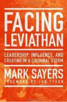 Facing Leviathan: Leadership, Influence, and Creating in a Cultural Storm 9780802410962